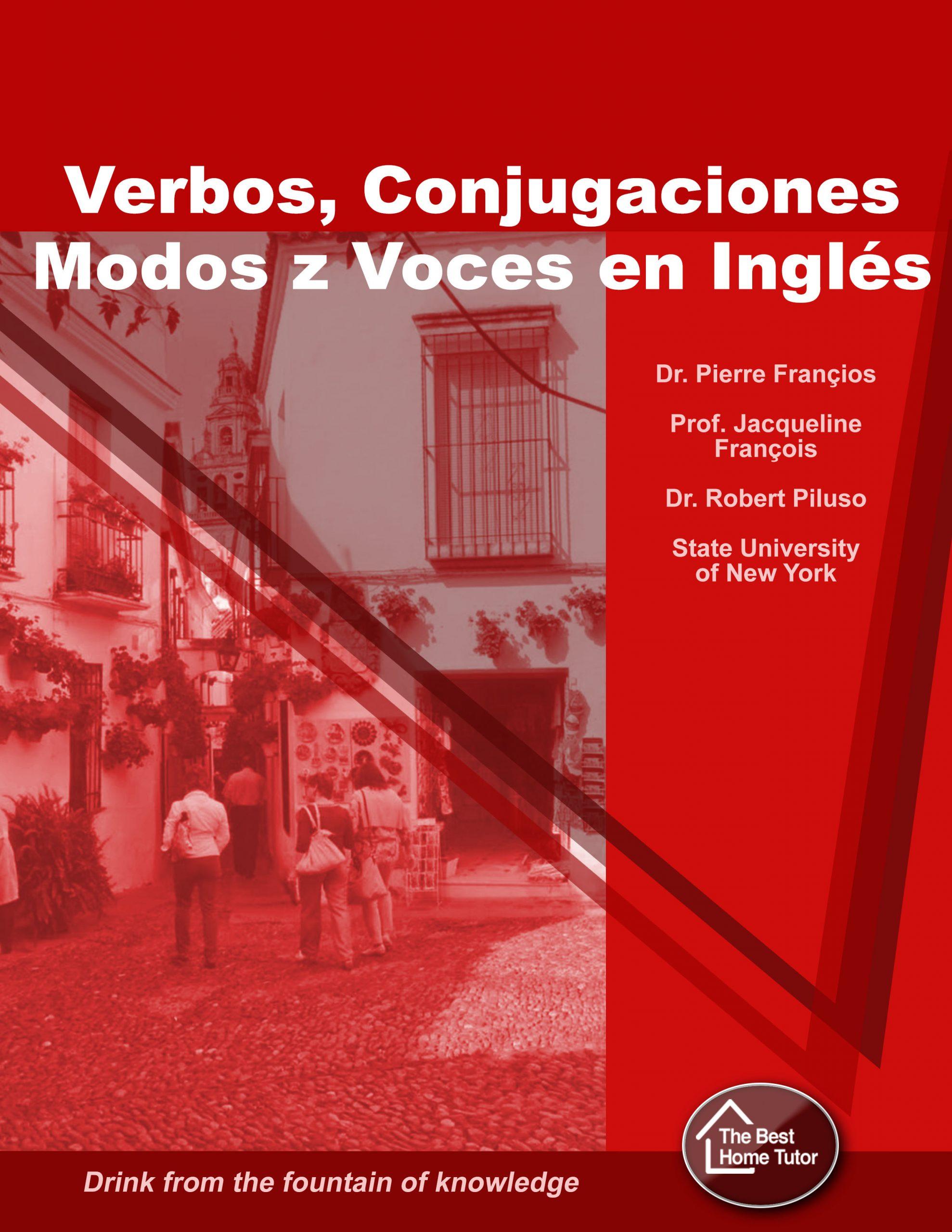 Verbos ingleses, Conjugaciones, Modos y Voces – TheBestHomeTutor